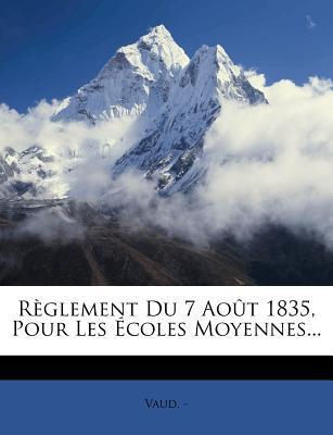 R Glement Du 7 Ao T 1835, Pour Les Coles Moyennes...