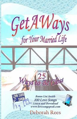 Getaways for Your Married Life