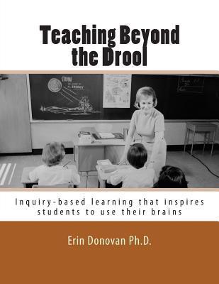 Teaching Beyond the Drool