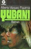 Yubani. Roman.