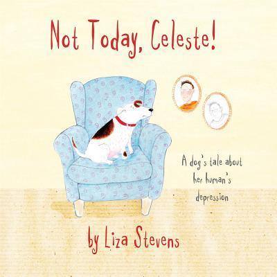 Not Today, Celeste!