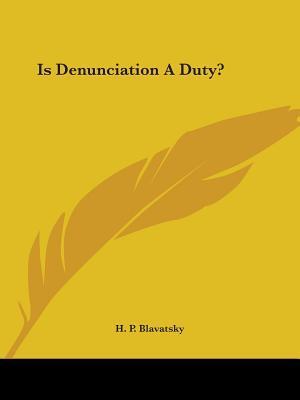 Is Denunciation a Duty?