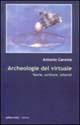 Archeologie del virtuale