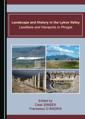 Landscape and History in the Lykos Valley