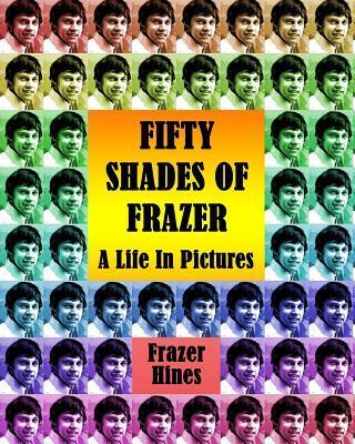 Fifty Shades of Frazer