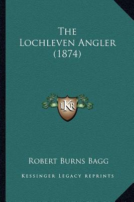 The Lochleven Angler (1874)