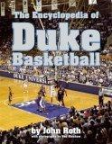 The Encyclopedia of Duke Basketball