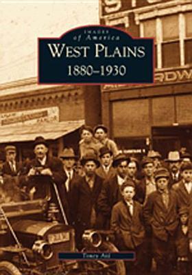 West Plains 1880-1930