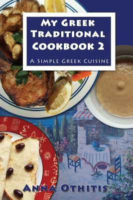 My Greek Traditional Cookbook 2