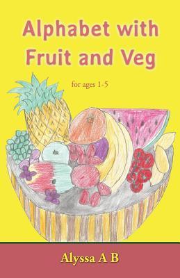 Alphabet with Fruit and Veg