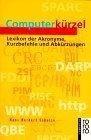 Computerkürzel. Lexikon der Akronyme, Kurzbefehle und Abkürzungen.
