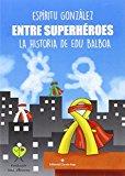 Entre superhéroes