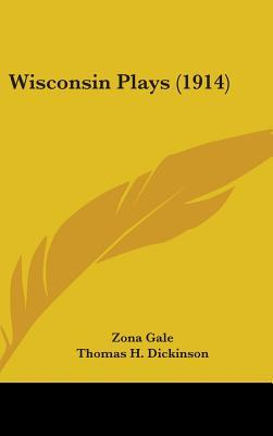 Wisconsin Plays (1914)