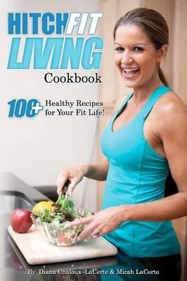 Hitch Fit Living Cookbook
