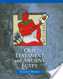 Old Testament and Ancient Egypt Teacher's Manual