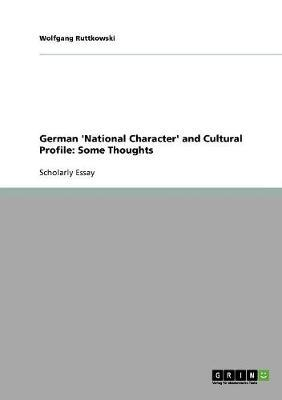 German 'National Character' and Cultural Profile