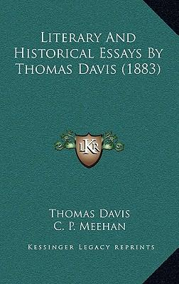 Literary and Historical Essays by Thomas Davis (1883)