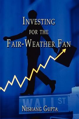 Investing for the Fair-weather Fan