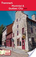 Frommer's Montréal and Québec City 2011