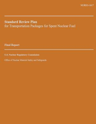 Standard Review Plan for Transportation Packages for Spent Nuclear Fuel