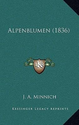 Alpenblumen (1836)