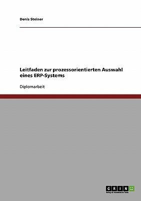 Leitfaden zur prozessorientierten Auswahl eines ERP-Systems