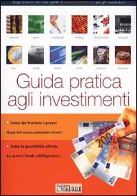 Guida pratica agli investimenti