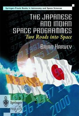 The Japanese and Indian Space Programmes