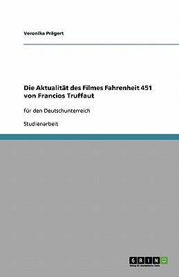 Die Aktualität des Filmes Fahrenheit 451 von Francios Truffaut