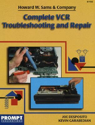 Complete Vcr Troubleshooting & Repair Guide