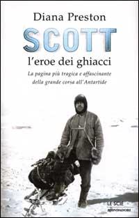 Scott l'eroe dei g...