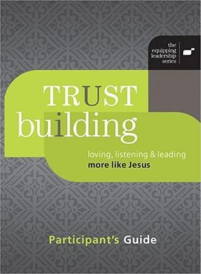 Trust Building Participant's Guide