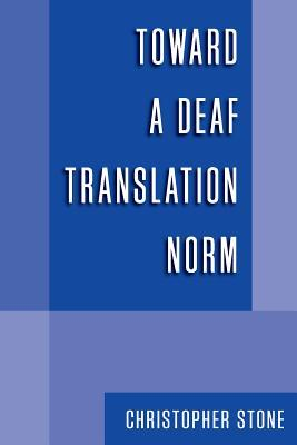 Toward a Deaf Translation Norm