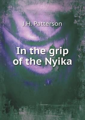 In the Grip of the Nyika