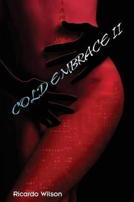 Cold Embrace Vol. 2
