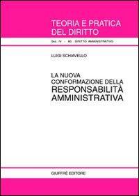 La nuova conformazione della responsabilità amministrativa