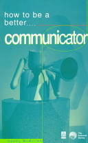 How to Be a Better Communicator
