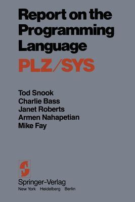 Report on the Programming Language Plz-Sys