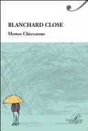Blanchard close