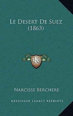 Le Desert de Suez (1863)