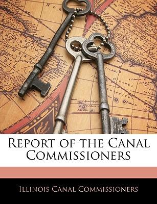 Report of the Canal Commissioners
