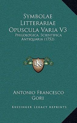 Symbolae Litterariae Opuscula Varia V3