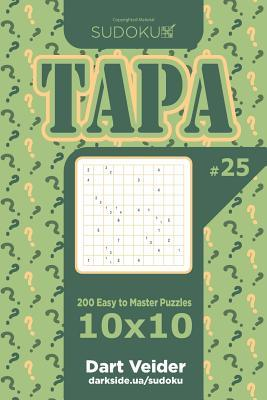 Sudoku Tapa - 200 Easy to Master Puzzles 10x10 (Volume 25)