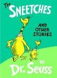 Sneetches, the: & Other Stories