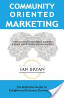 Community-Oriented Marketing
