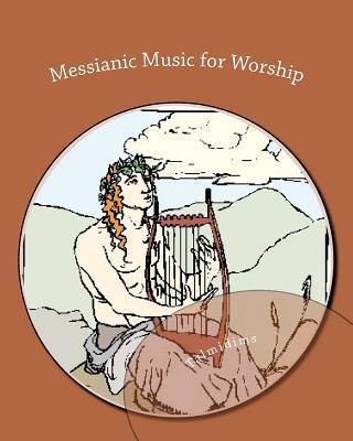 Messianic Music for Worship