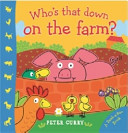 Who's That Down on the Farm?