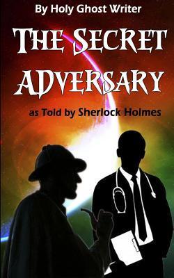 The Secret Adversary...