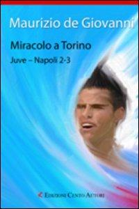 Miracolo a Torino. J...