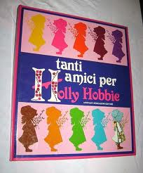 Tanti amici per Holly Hobbie